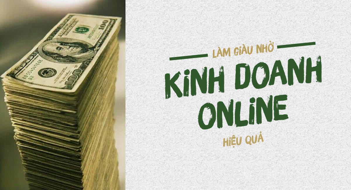Kinh doanh online là cách kiếm tiền online hiệu quả nhất